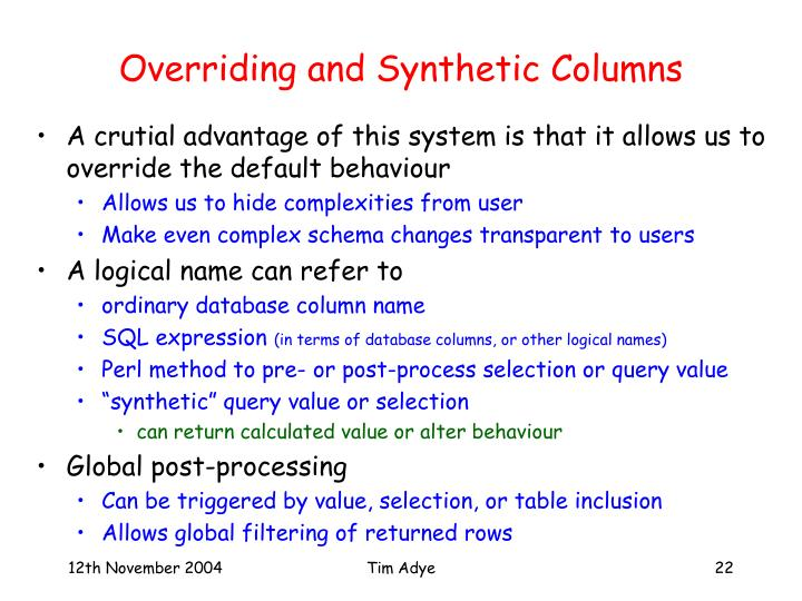 Overriding and Synthetic Columns