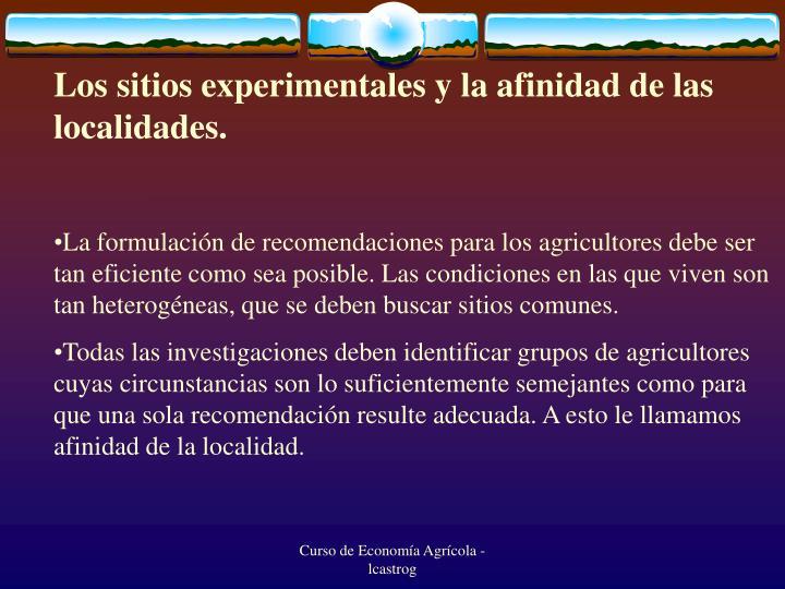 Los sitios experimentales y la afinidad de las localidades.