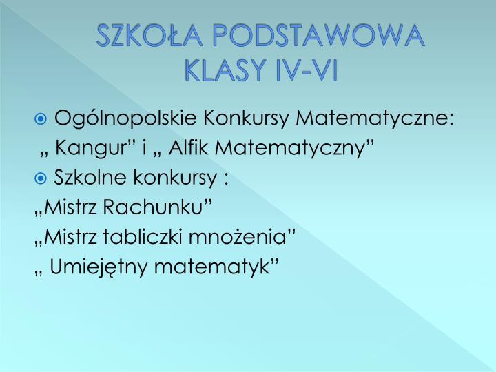 SZKOŁA PODSTAWOWA KLASY IV-VI