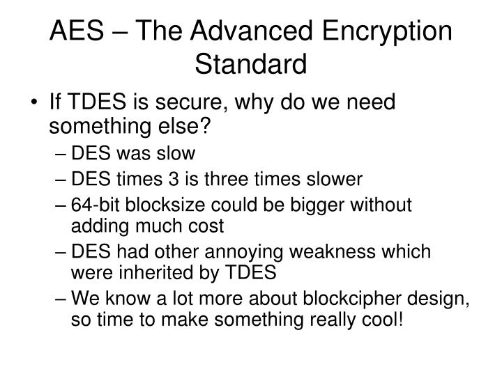 AES – The Advanced Encryption Standard