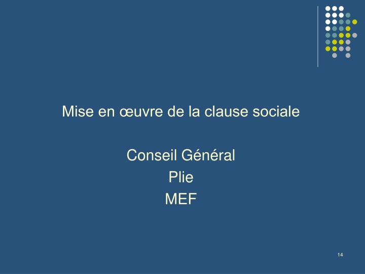 Mise en œuvre de la clause sociale
