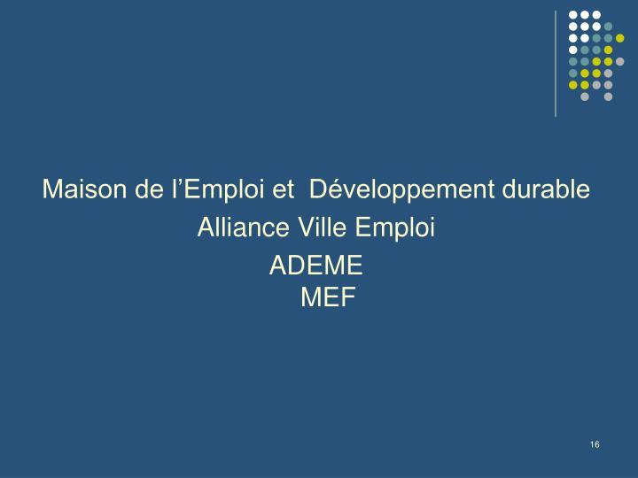 Maison de l'Emploi et  Développement durable