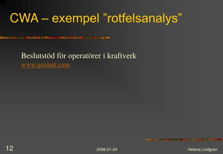 """CWA – exempel """"rotfelsanalys"""""""