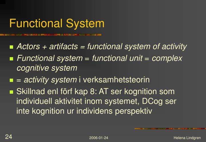 Functional System