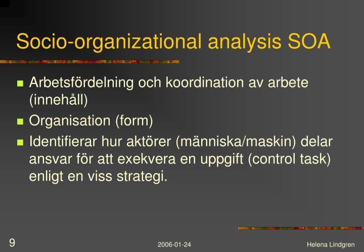 Socio-organizational analysis SOA