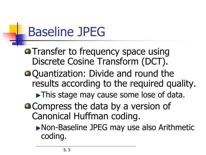 Baseline JPEG