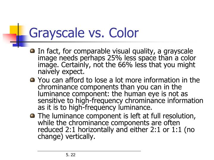 Grayscale vs. Color