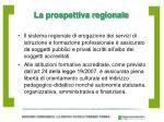 la prospettiva regionale