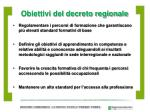 obiettivi del decreto regionale