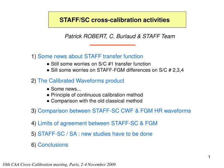 STAFF/SC cross-calibration activities