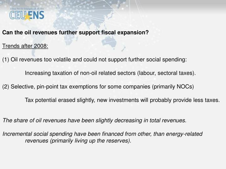Can the oil revenues further support fiscal expansion?