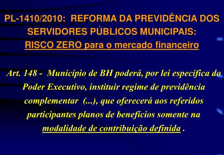 PL-1410/2010:  REFORMA DA PREVIDÊNCIA DOS SERVIDORES PÚBLICOS MUNICIPAIS: