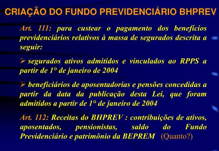 CRIAÇÃO DO FUNDO PREVIDENCIÁRIO BHPREV
