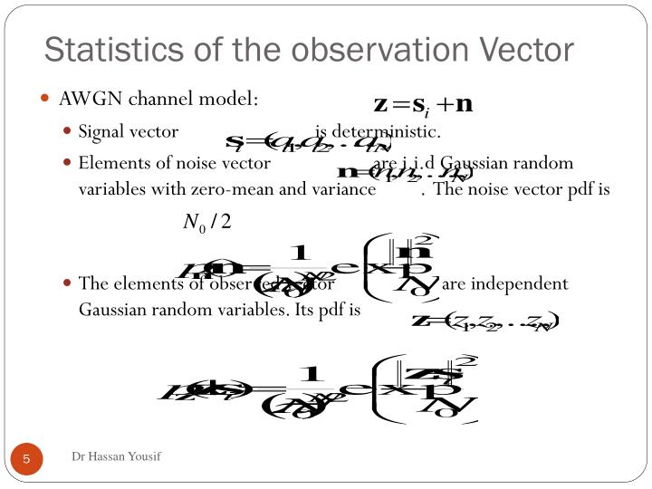 Statistics of the observation Vector