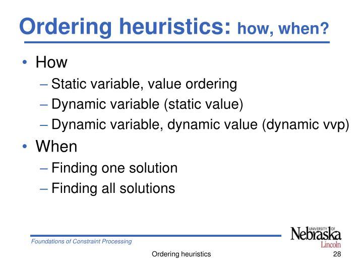 Ordering heuristics: