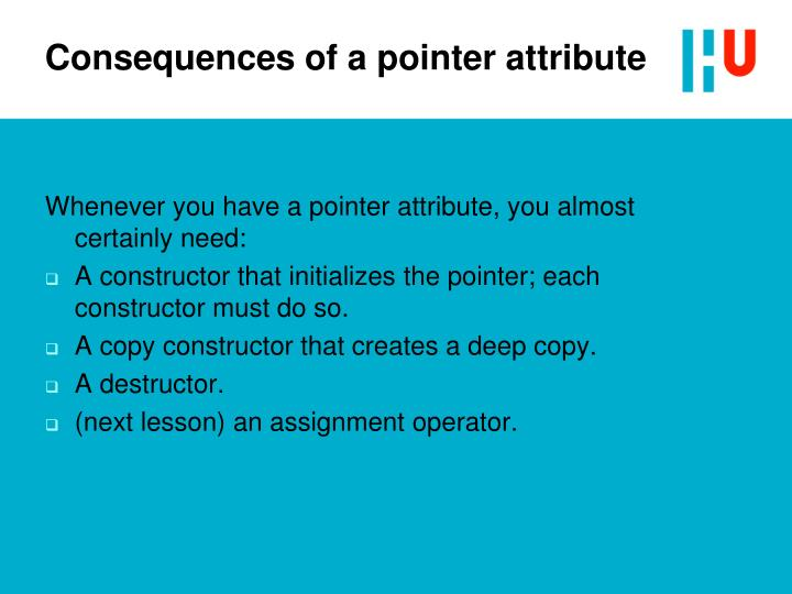 Consequences of a pointer attribute