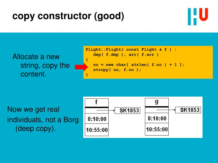 copy constructor (good)