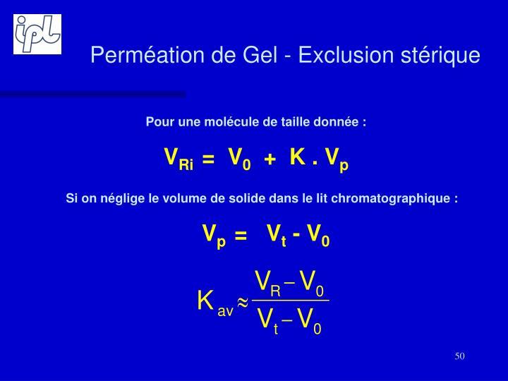 Perméation de Gel - Exclusion stérique