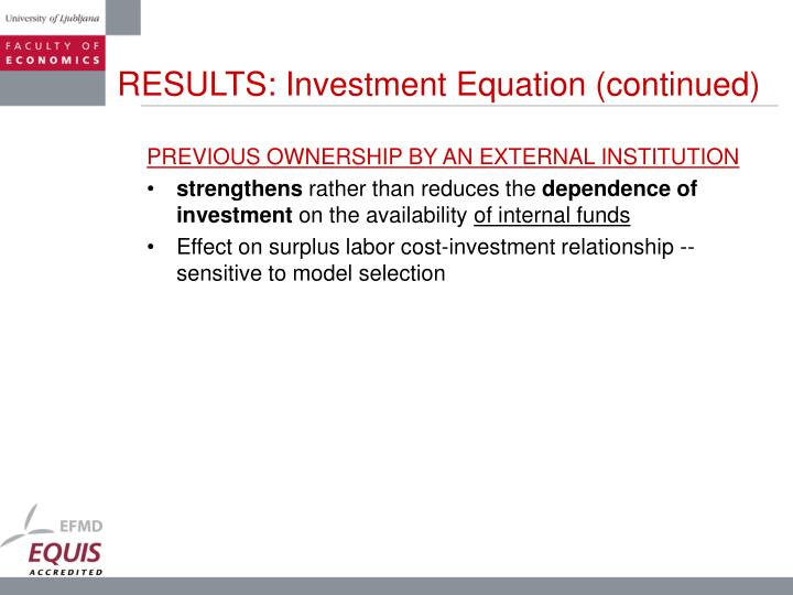 RESULTS: Investment Equation (continued)