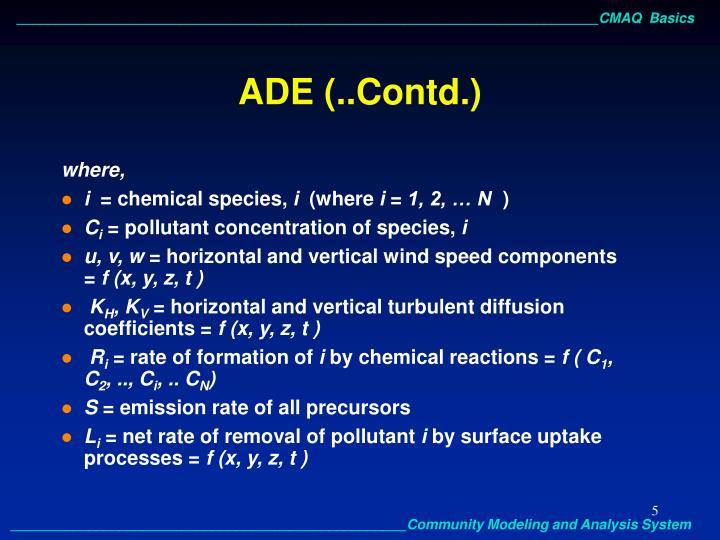 ADE (..Contd.)