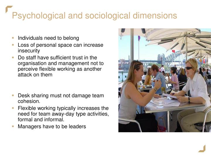 Psychological and sociological dimensions