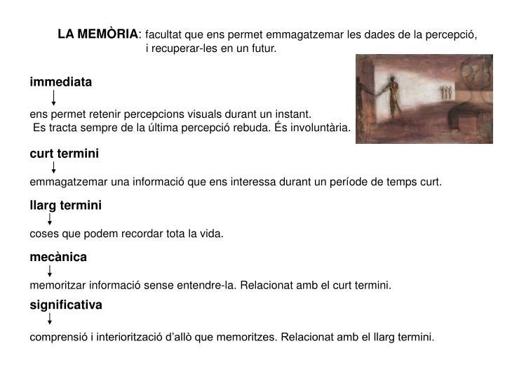 LA MEMÒRIA