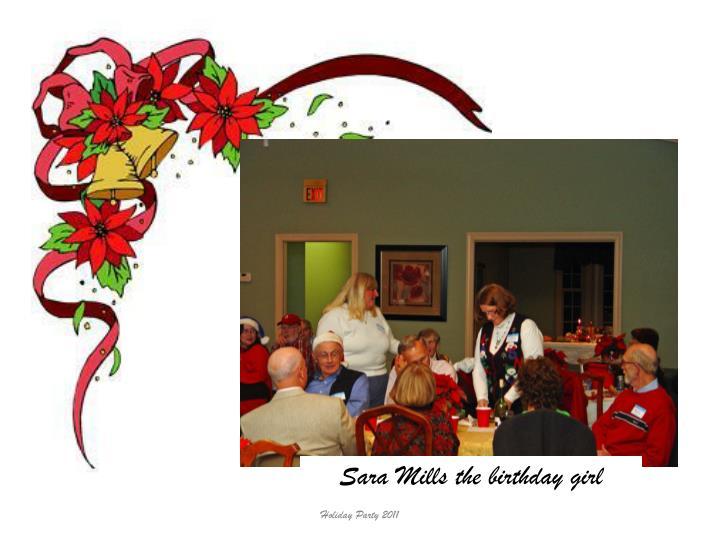 Sara Mills the birthday girl
