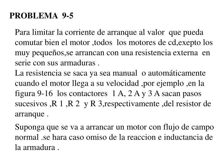 PROBLEMA  9-5