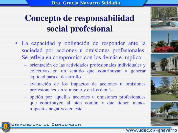 Concepto de responsabilidad social profesional