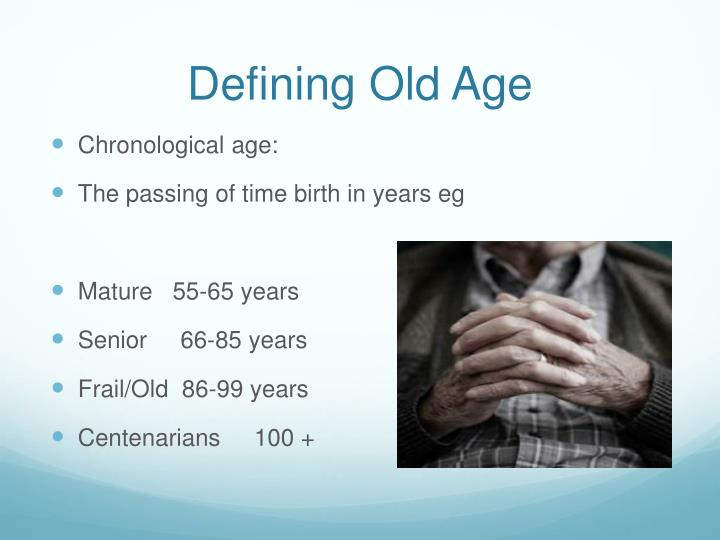 Defining Old Age