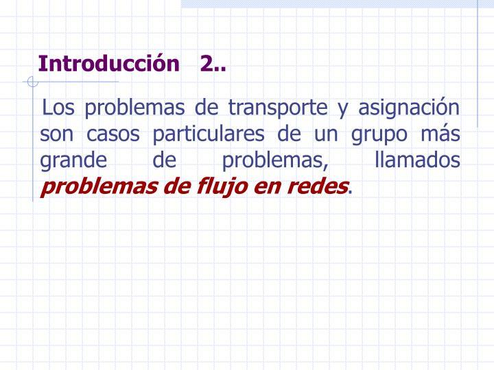 Introducción   2..
