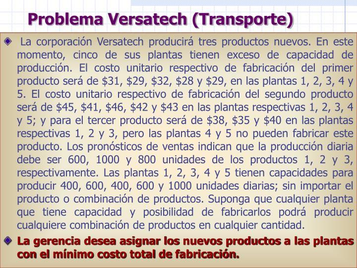 Problema Versatech (Transporte)