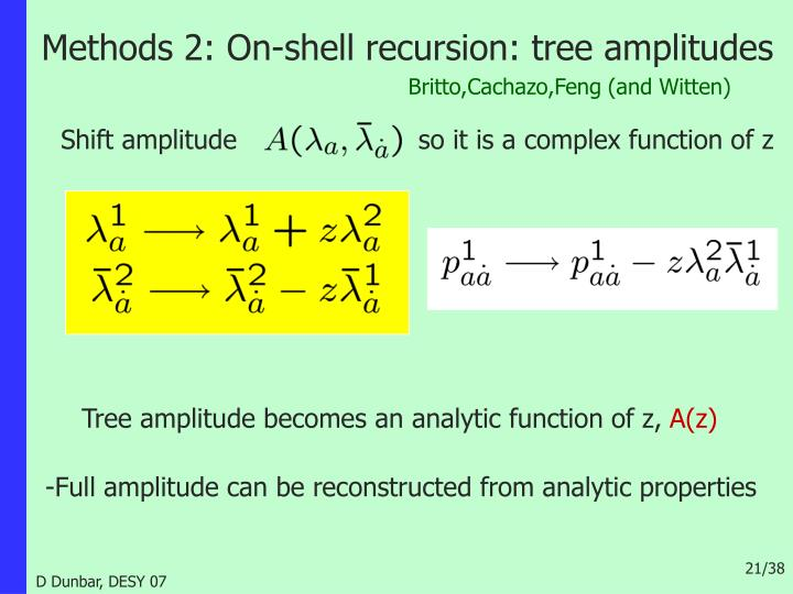 Methods 2: On-shell recursion: tree amplitudes