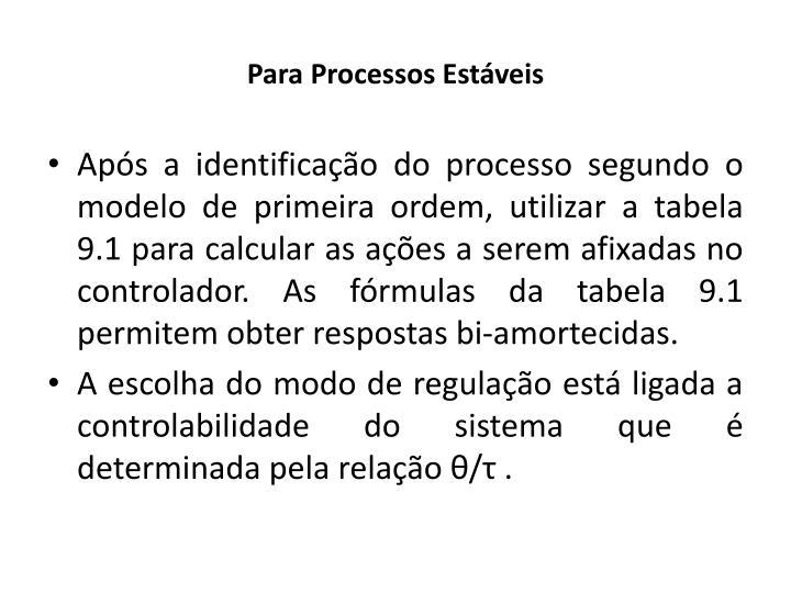 Para Processos Estáveis