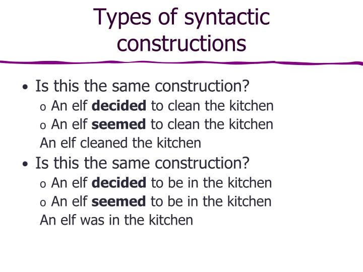Types of syntactic constructions