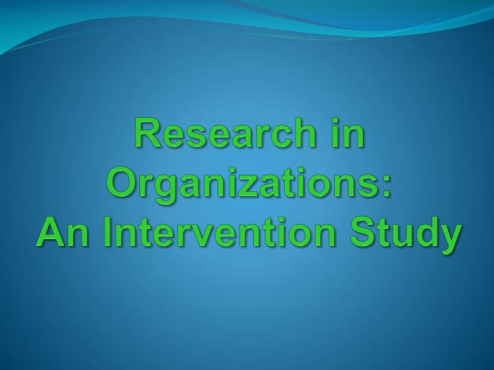 Research in Organizations:
