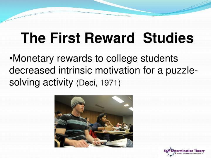 The First Reward  Studies