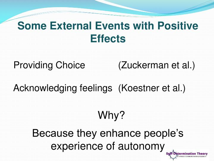 Some External Events with Positive Effects