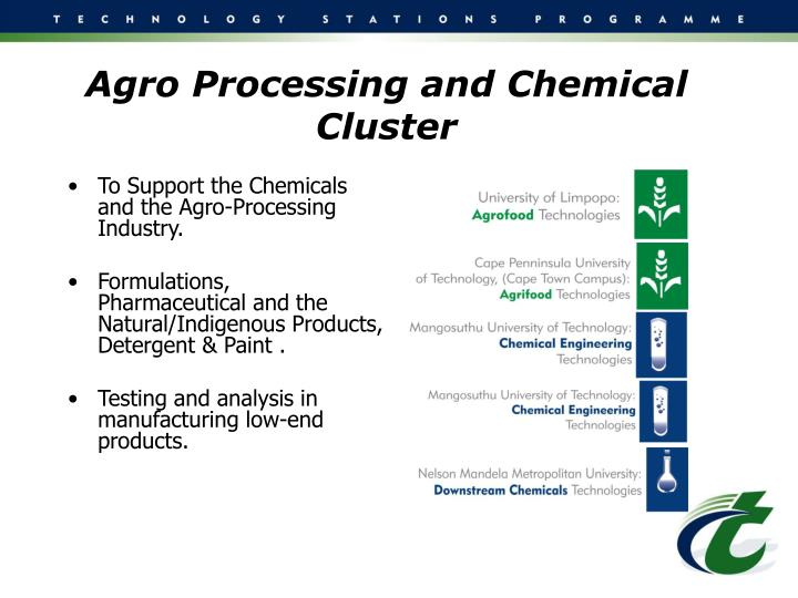 Agro Processing and Chemical Cluster