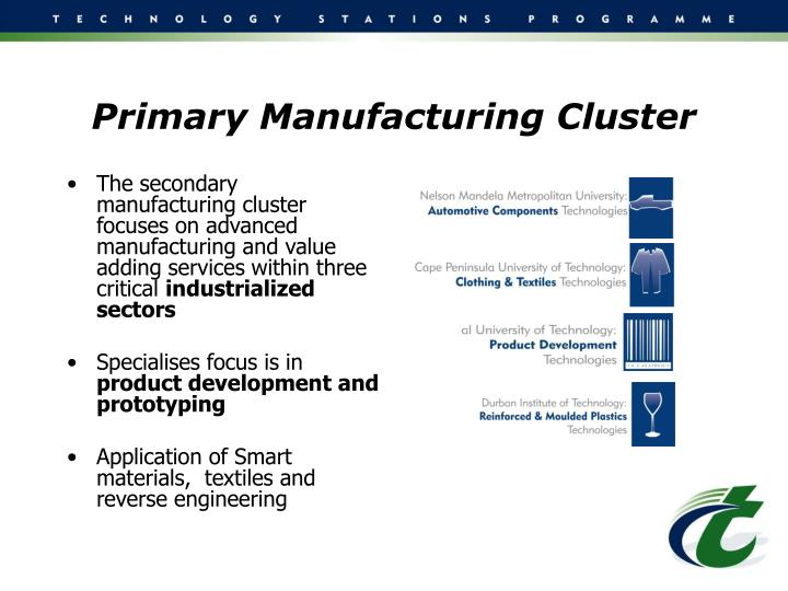 Primary Manufacturing Cluster