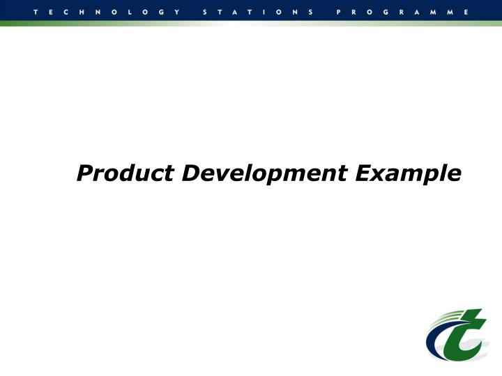 Product Development Example
