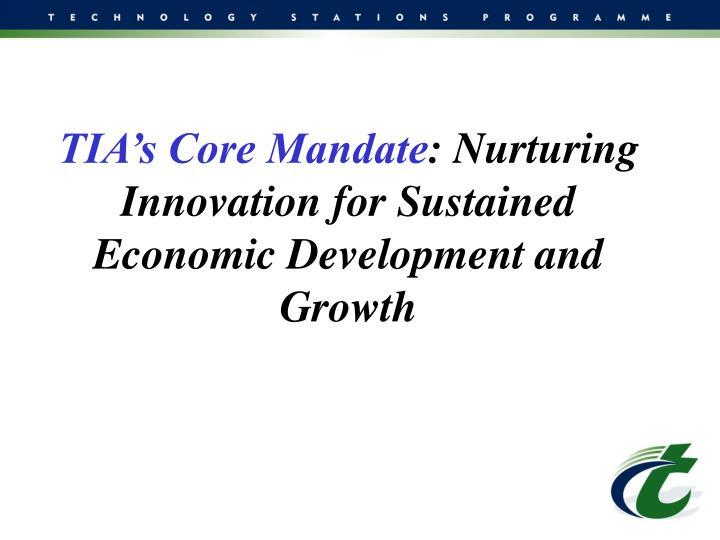 TIA's Core Mandate