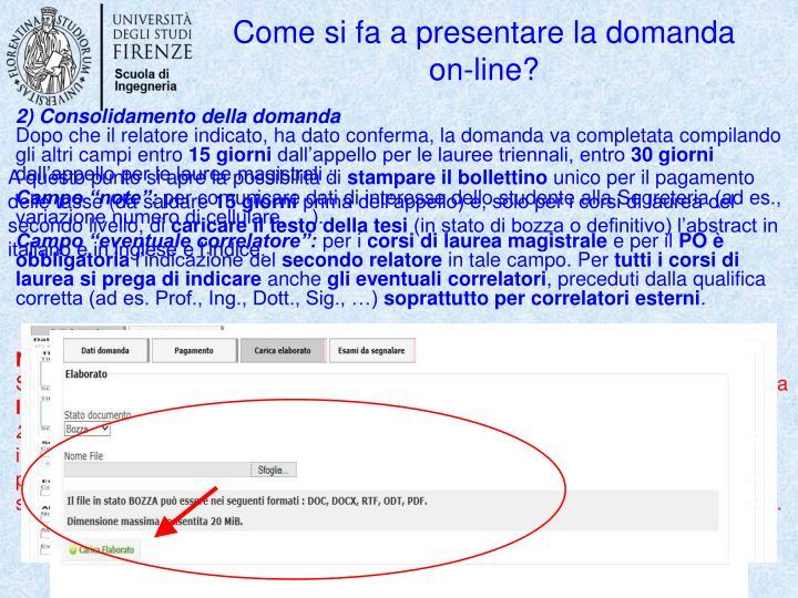 Come si fa a presentare la domanda on-line?