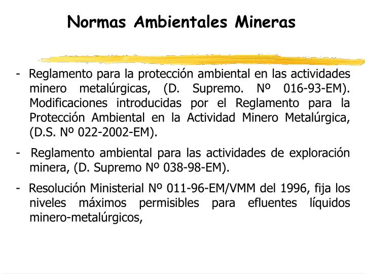 Normas Ambientales Mineras
