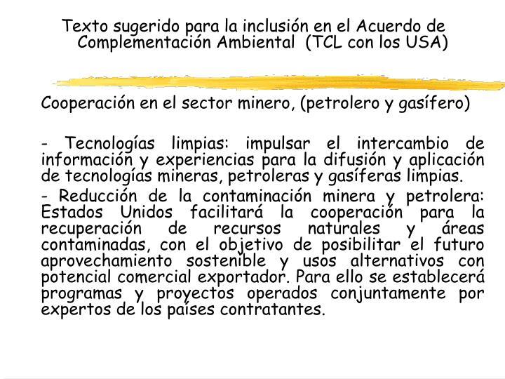 Texto sugerido para la inclusión en el Acuerdo de Complementación Ambiental  (TCL con los USA)