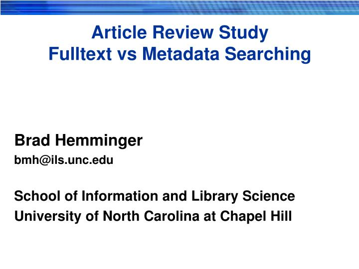 Article review study fulltext vs metadata searching