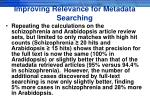 improving relevance for metadata searching
