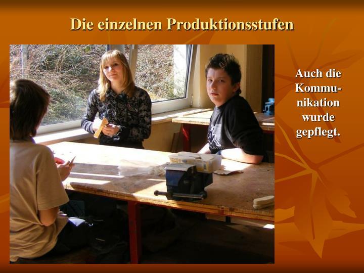 Die einzelnen Produktionsstufen