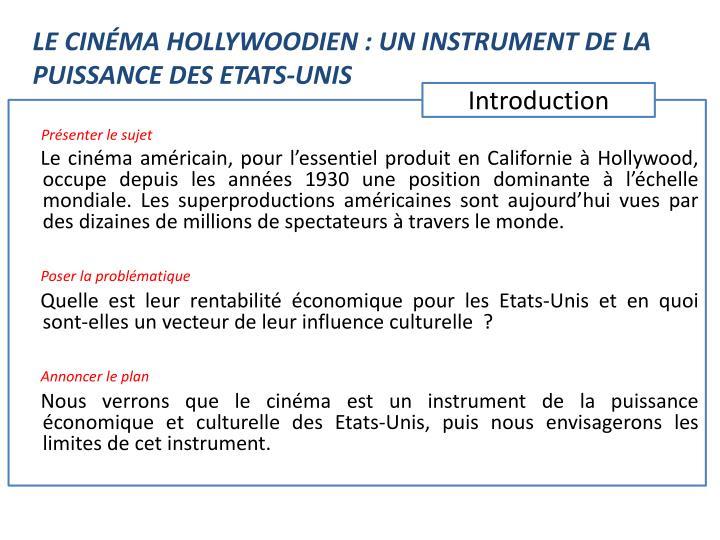 LE CINÉMA HOLLYWOODIEN : UN INSTRUMENT DE LA PUISSANCE DES ETATS-UNIS