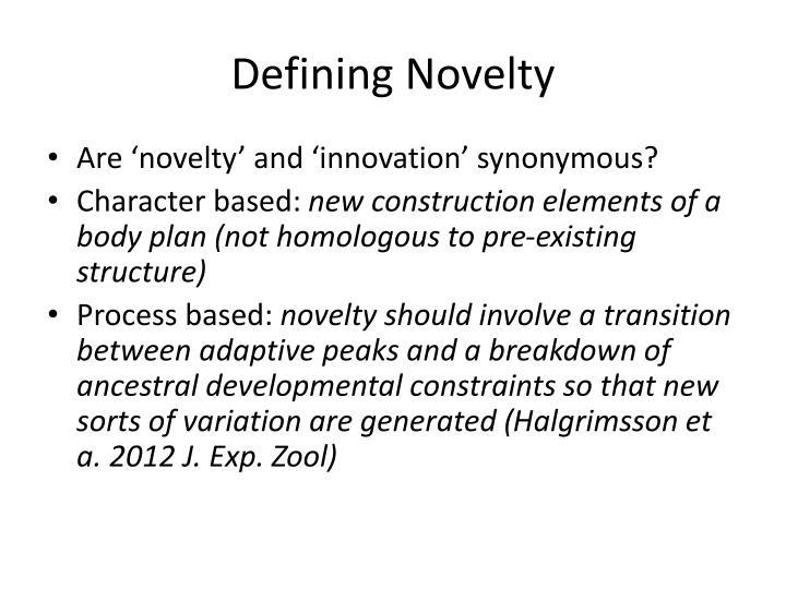 Defining Novelty